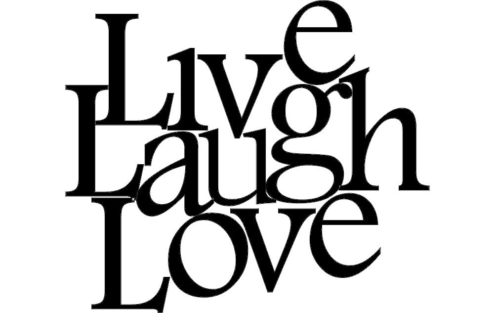 Live Love Laugh Art Dxf File Free Download 3axis Co