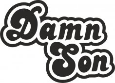 Damn Son Sticker CDR File