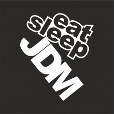 Eat Sleep JDM Sticker Vector CDR File