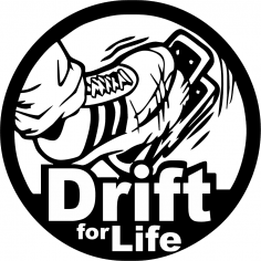 Drift For Life Auto Sticker CDR File